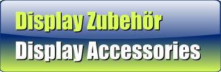 Display Zubehör