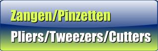Pliers / Tweezers / Cutters